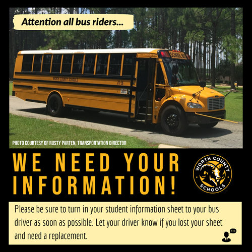 Bus riders please turn in your student information sheets